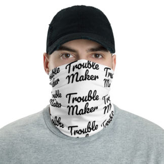 Trouble Maker Face Mask