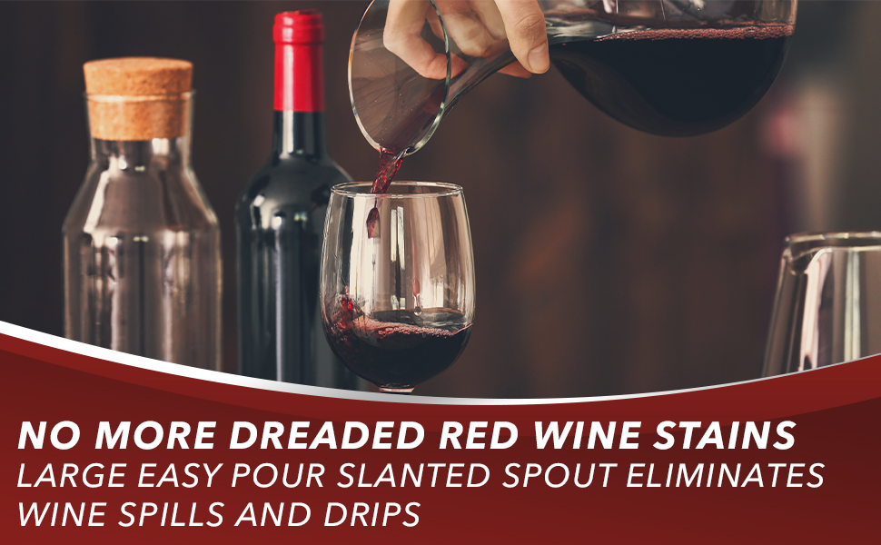 Le Chateau wine decanter has a large, easy pour slanted spout that eliminates wine spills and drips